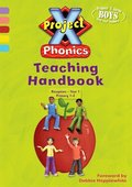 Project X Phonics Teaching Handbook
