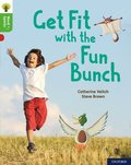 Oxford Reading Tree Word Sparks: Level 2: Get Fit with the Fun Bunch