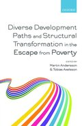 Diverse Development Paths and Structural Transformation in the Escape from Poverty
