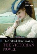 The Oxford Handbook of the Victorian Novel