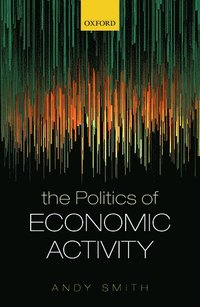 The Politics of Economic Activity