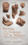 Writing, Violence, and the Military