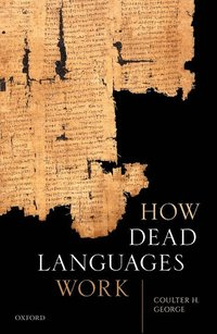 How Dead Languages Work