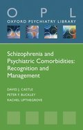 Schizophrenia and Psychiatric Comorbidities