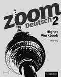 Zoom Deutsch 2 Higher Workbook