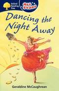 Oxford Reading Tree: All Stars: Pack 3a: Dancing the Night Away