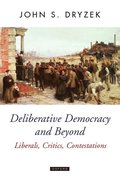 Deliberative Democracy and Beyond