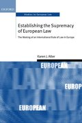 Establishing the Supremacy of European Law