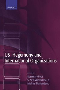 US Hegemony and International Organizations