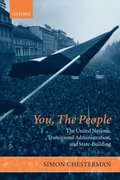 You, The People: The United Nations, Transitional Administration, and State-Building