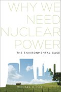 Why We Need Nuclear Power