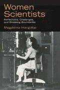 Women scientists : reflections, challenges, and breaking boundaries / Magdolna Hargittai