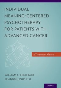 Individual Meaning-Centered Psychotherapy for Patients with Advanced Cancer