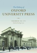 The History of Oxford University Press: Volume III