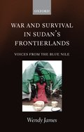 War and Survival in Sudan's Frontierlands