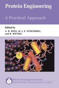 Protein Engineering: A Practical Approach