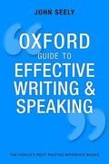 Oxford Guide to Effective Writing and Speaking