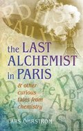 The Last Alchemist in Paris