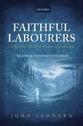 Faithful Labourers: A Reception History of Paradise Lost, 1667-1970