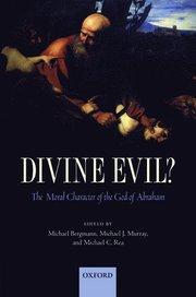 Divine Evil?