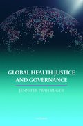 Global Health Justice and Governance