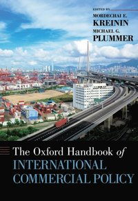 Oxford Handbook of International Commercial Policy