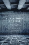 Confessions of Guilt