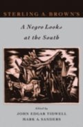 Sterling A. Brown's A Negro Looks at the South