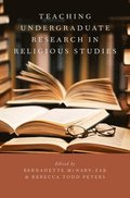 Teaching Undergraduate Research in Religious Studies