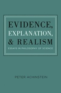 Evidence, Explanation, and Realism