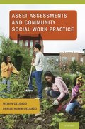 Asset Assessments and Community Social Work Practice
