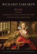 Music from the Earliest Notations to the Sixteenth Century
