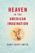 Heaven in the American Imagination