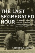 Last Segregated Hour