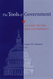 Tools of Government: A Guide to the New Governance