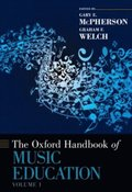 Oxford Handbook of Music Education, Volume 1