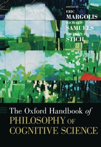 Oxford Handbook of Philosophy of Cognitive Science
