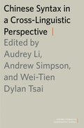 Chinese Syntax in a Cross-Linguistic Perspective