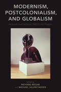 Modernism, Postcolonialism, and Globalism