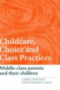 Childcare, Choice and Class Practices