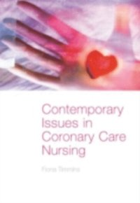 Contemporary Issues in Coronary Care Nursing