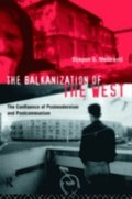 Balkanization of the West