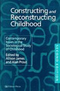 Constructing and Reconstructing Childhood