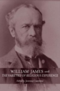 William James and The Varieties of Religious Experience