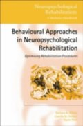 Behavioural Approaches in  Neuropsychological Rehabilitation