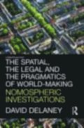 Spatial, the Legal and the Pragmatics of World-Making