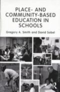 Place and Community-Based Education in Schools