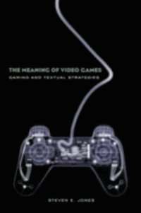 Meaning of Video Games