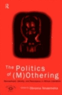 Politics of (M)Othering