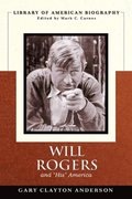 "Will Rogers and ""His"" America"